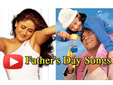 Fathers Day Bollywood Songs