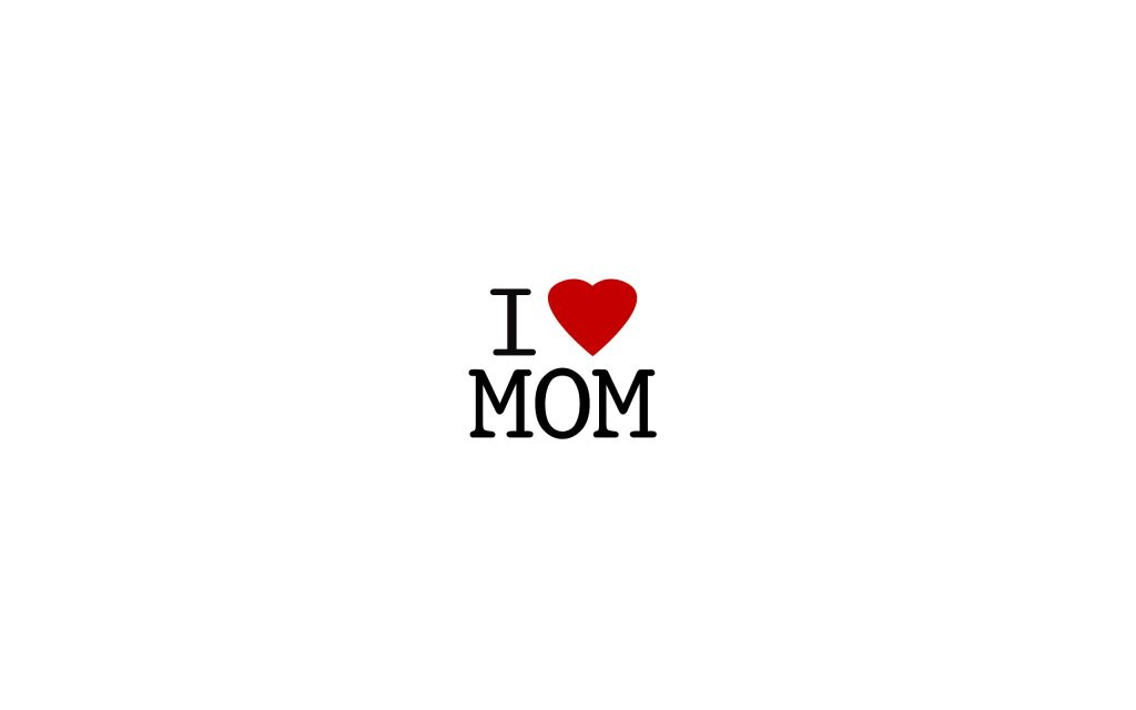 i-love-mom_mom-wallpapers-mothers-day