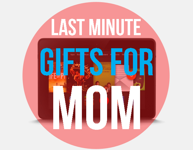 last-minute-gifts-for-mom-happy-mothers-day-2016