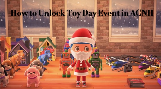 Animal Crossing New Horizons Toy Day - ACNH
